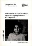 Komunikačná zručnosť hovorenia v populácii rómskych žiakov na 1. stupni ZŠ