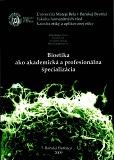 Bioetika ako profesionálna etika
