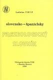 slovensko-španielsky frazeologický slovník